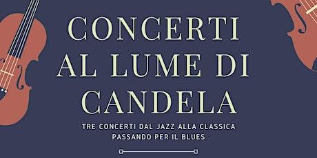 Concerti al Lume di Candela biglietti