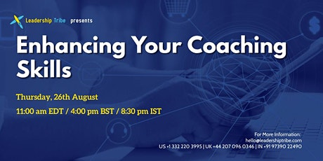 Enhancing Your Coaching Skills - 260821 - UK tickets