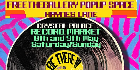 Vinyl Records Pop Up Market. Crystal Palace SE19 3AN . Lots of stalls tickets