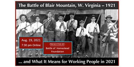 Battle of Blair Mountain, 1921 ... Significance for Working People Today tickets