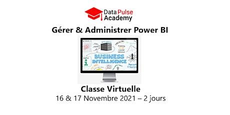 Gérer et administrer le service Power BI - 2 jours - 16 & 17 Novembre 2021 billets