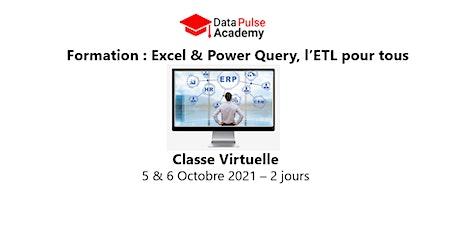 Excel & Power Query, l'ETL pour tous  - 2 jours - 5 & 6 Octobre 2021 billets