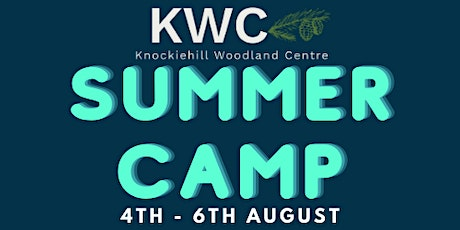 Summer Camp 4 (4th - 6th August) tickets