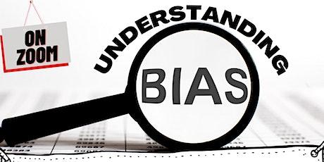 Understanding Bias tickets