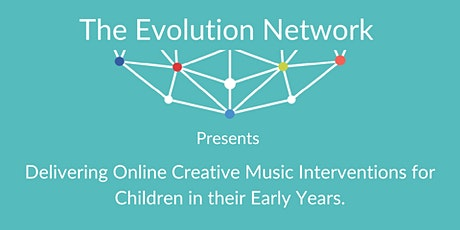 Delivering Online Music Interventions for Children in their Early Years tickets