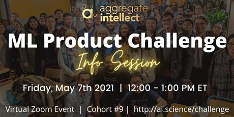 ML Product Challenge Info Session (Cohort #9) Tickets