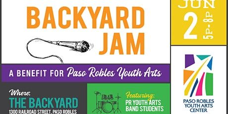 Backyard Jam Benefit for Paso Robles Youth Arts Center tickets