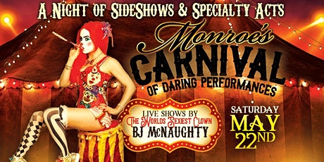 Monroes Carnival with BJ McNaughty tickets