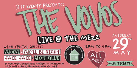THE VOVOS: LIVE @ THE MEZZ | 29 May (FUNDRAISER) tickets