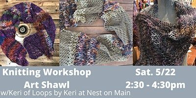 Knit An Art Shawl w/ Keri of Loops by Keri.