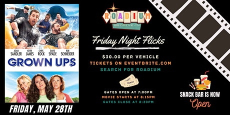 Grown Ups  - Presented by The Roadium Drive-In tickets