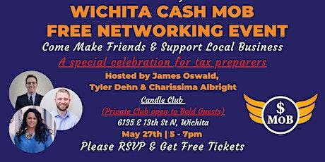 KS | Wichita Cash Mob - FREE Networking Event | May 2021 tickets