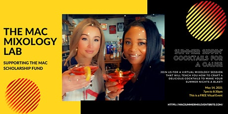 MAC Mixology Session- Perfect Summer Sippin' Cocktails with a Purpose tickets