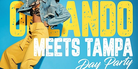 ORLANDO MEETS TAMPA DAY PARTY tickets