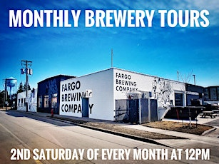 Monthly Brewery Tours at Fargo Brewing Company tickets