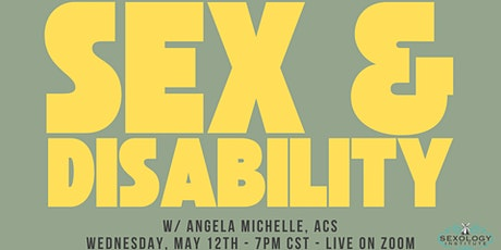 Sex & Disability tickets