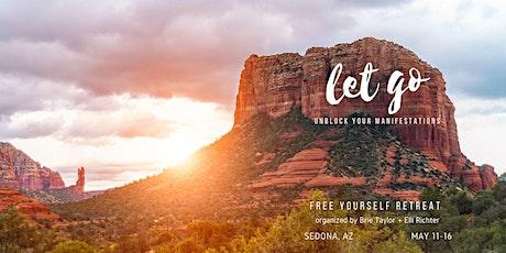 Unblock Your Manifestations   Sedona, AZ Retreat tickets