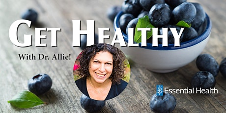 Get Healthy! With Dr. Allie! tickets