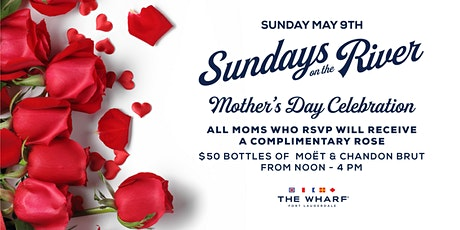 Sundays On The River - Mother's Day Celebration at The Wharf FTL! tickets