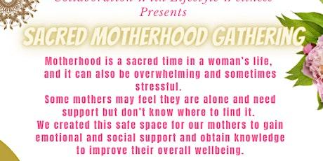 Sacred Motherhood Gathering tickets