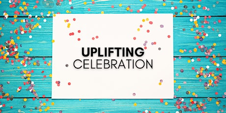Uplifting Celebration!!! tickets