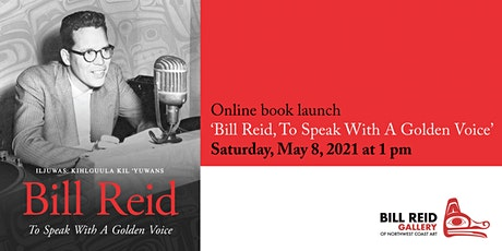 Book Launch - Bill Reid: To Speak with a Golden Voice tickets