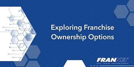 Exploring Franchise Ownership tickets