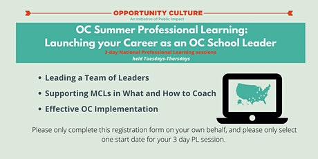 OC Summer Professional Learning: Launching Your Year as an OC School Leader tickets