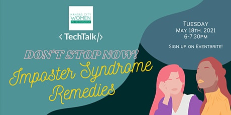 KCWiT TechTalk | Don't Stop Now! Imposter Syndrome Remedies tickets