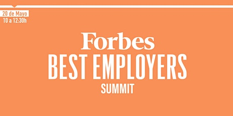 FORBES BEST EMPLOYERS SUMMIT (20 de MAYO 2021) entradas