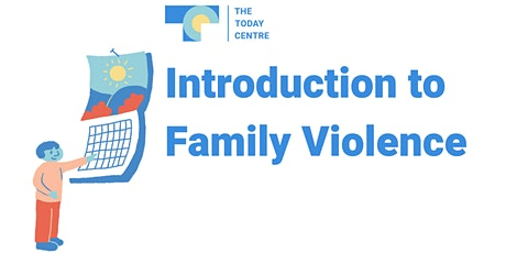Introduction to Family Violence - Virtual Online Learning tickets