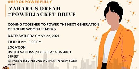 Zahara's Dream #PowerJacket Drive tickets