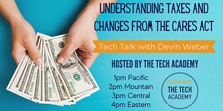 Understanding Taxes and Changes from the CARES Act  with Devin Weber tickets