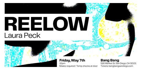 Reelow at Bang Bang | FRI 05.07.21 tickets