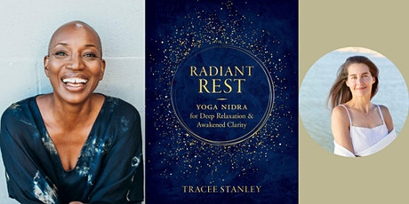 "Tracee Stanley -- ""Radiant Rest,"" with Elena Brower tickets"