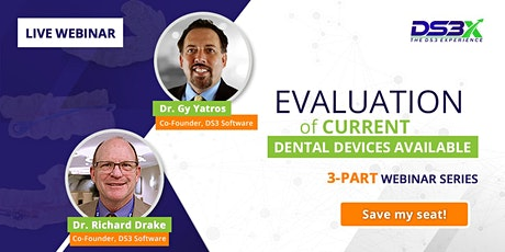 Evaluation of Current Dental Devices Available - 3-Part Paid Webinar Series tickets