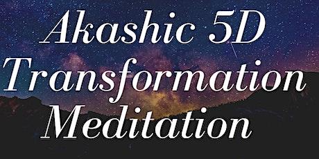 Akashic 5D Transformation Meditation tickets