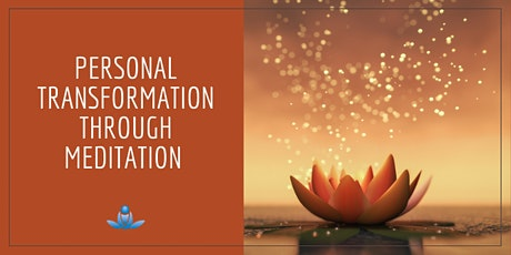 Personal Transformation Through Meditation tickets