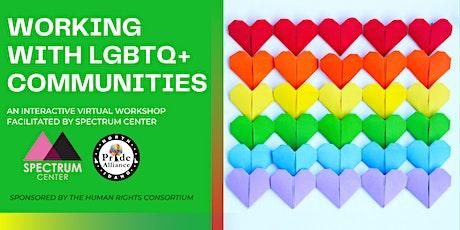 Working with LGBTQ+ Communities Virtual Workshop tickets