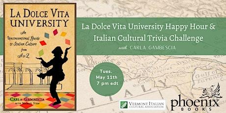 La Dolce Vita University Happy Hour & Italian Cultural Trivia Challenge tickets