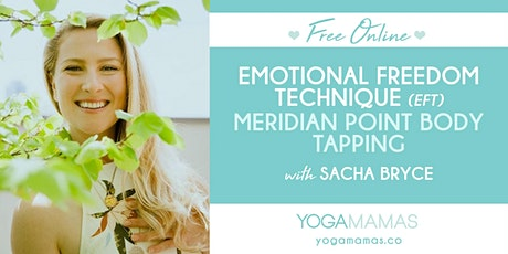 Free Online: Emotional Freedom Technique (EFT) Meridian Point Body Tapping tickets