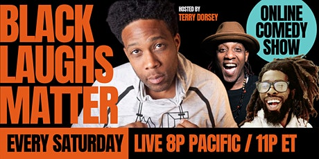 """Black Laughs Matter"" Online Comedy Show (Live) billets"