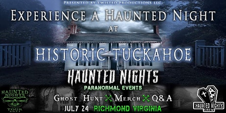"""Haunted Nights Paranormal Events  Presents """"A Night at Historic Tuckahoe"""" tickets"""