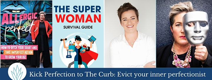 Kick Perfection to the Curb: Evict your Inner Perfectionist image