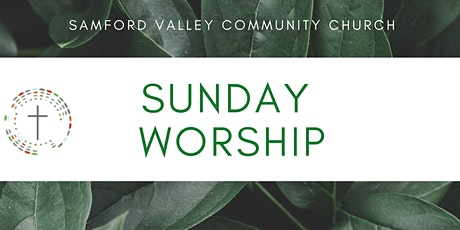 Sunday Service 30th May 2021 - Samford Valley Community Church tickets
