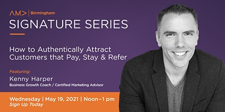 How to Authentically Attract Customers that Stay, Pay, and Refer tickets