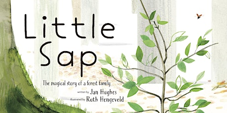 Little Sap - Virtual Book Reading with Author Jan Hughes tickets