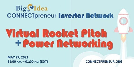 Virtual Rocket Pitch + Power Networking by CONNECTpreneur Investor Network tickets