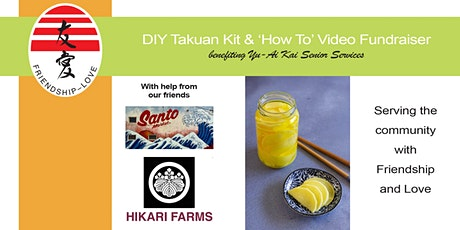 DIY Takuan Kit with Online 'How To' Video Fundraiser tickets