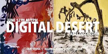 The Digital Desert | Artist Talk tickets